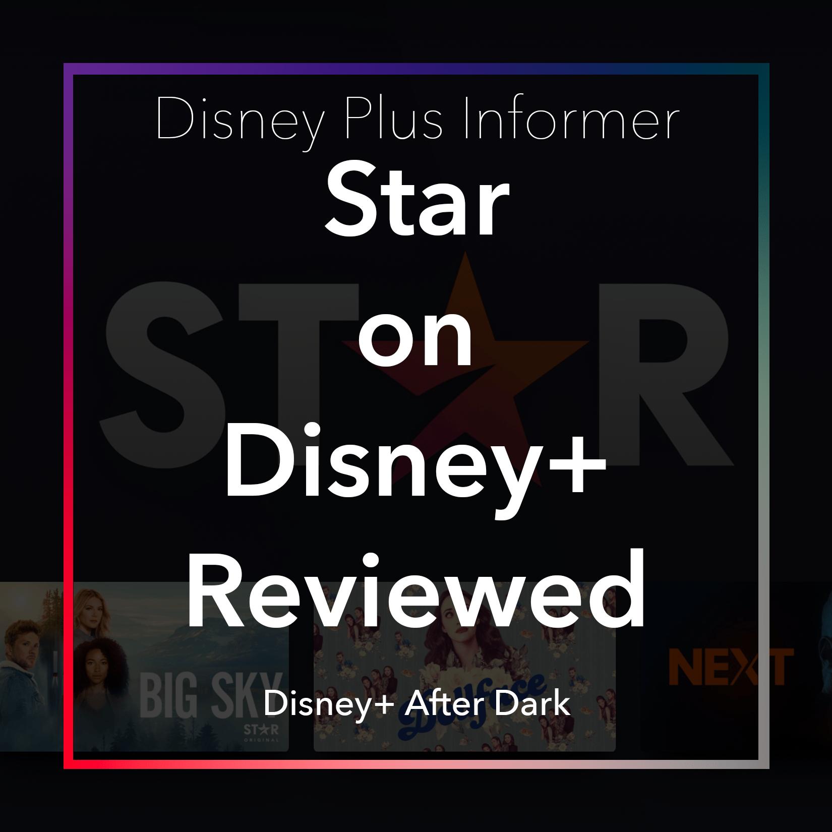 Disney Plus Star review