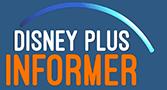 Disney Plus Informer