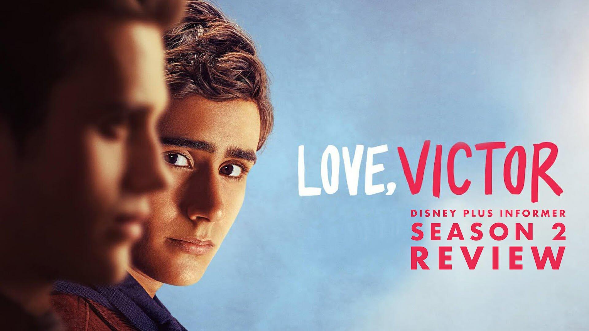 'Love, Victor' – Season 2 Spoiler Free Review