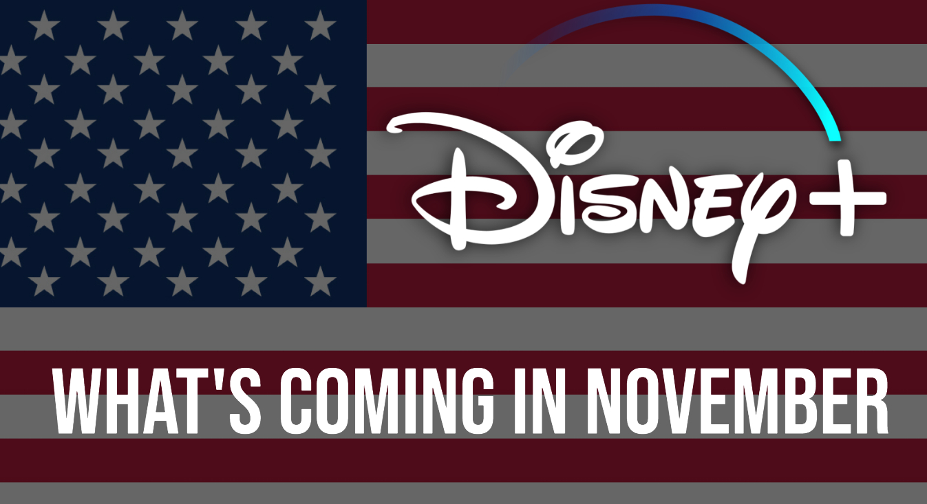 Everything That's Coming To Disney+ In November (US)